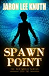Spawn Point (The NextWorld Series Boo...