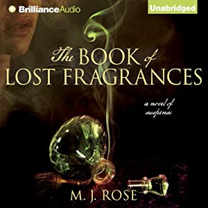 The Book of Lost Fragrances: Reincarnationist, Book 4 | [M. J. Rose]