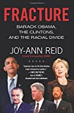 img - for Fracture: Barack Obama, the Clintons, and the Racial Divide book / textbook / text book