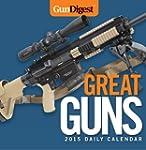 Gun Digest Great Guns 2015 Calendar