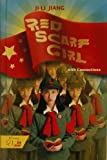 Image of Red Scarf Girl: with Connections- a Memoir of the Cultural Revolution