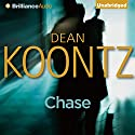 Chase (       UNABRIDGED) by Dean Koontz Narrated by Nick Podehl