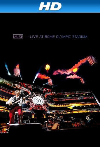 Muse: Live At Rome Olympic Stadium [Hd]