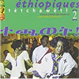 Ethiopiques, Vol. 2: Tetchawet - Urban Azmaris Of The 90's