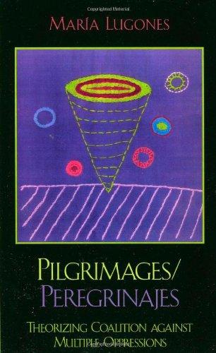 Pilgrimages/Peregrinajes: Theorizing Coalition Against...