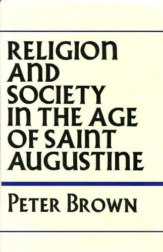 Religion and society in the age of Saint Augustine PDF