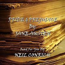 Pride & Prejudice | Livre audio Auteur(s) : Jane Austen Narrateur(s) : Neil Conrich
