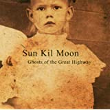 Ghosts Of The Great Highwaypar Sun Kil Moon