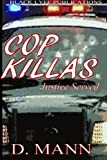 img - for Cop Killas: Justice Served (Volume 1) book / textbook / text book
