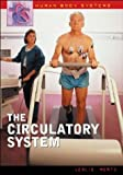 img - for The Circulatory System (Human Body Systems) by Mertz Leslie (2004-08-30) Hardcover book / textbook / text book