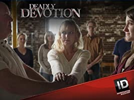 Deadly Devotion Season 1 [HD]