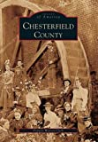 img - for Chesterfield County (VA) (Images of America) book / textbook / text book