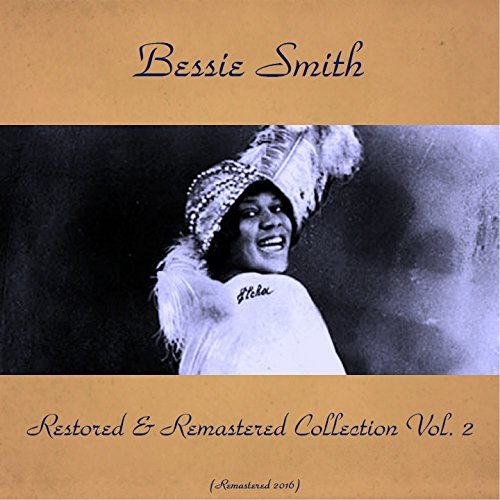 bessie-smith-restored-remastered-collection-vol-2-feat-fletcher-henderson-jimmy-jones-buddy-christia