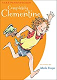 Completely Clementine (A Clementine Book)