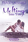 Melting Into You: A New Zealand Single Dad Romance (Due South: A Sexy New Zealand Romance Book 2)