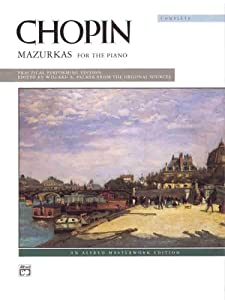 Chopin -- Mazurkas Complete Alfred Masterwork Editions from Alfred Publishing Company