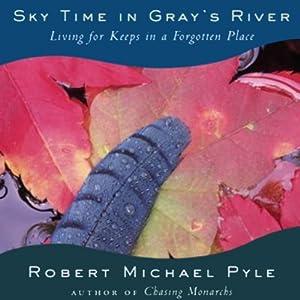 Sky Time in Gray's River Audiobook