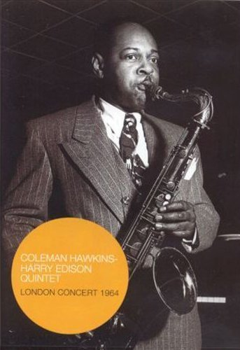 Coleman Hawkins/Harry Edison Quintet: London Concert 1964... [DVD]