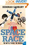 Space Race: The Battle to Rule the He...