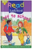 Off to School (Read with Ladybird)