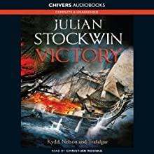 Victory Audiobook by Julian Stockwin Narrated by Christian Rodska