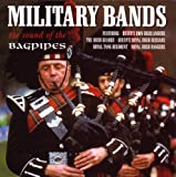 echange, troc Compilation - Military Bands : The Sound Of Bagpipes