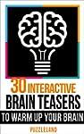 30 Interactive Brainteasers to Warm u...