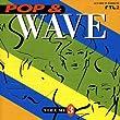 Pop & Wave Vol.3