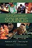 img - for (un)Common Sounds: Songs of Peace and Reconciliation among Muslims and Christians (Art for Faith's Sake) book / textbook / text book