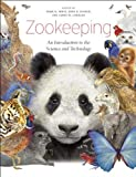 Zookeeping: An Introduction to the Science and Technology (Hardback) - Common