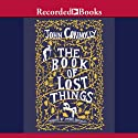 The Book of Lost Things (       UNABRIDGED) by John Connolly Narrated by Steven Crossley
