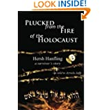 Plucked from the Fire of the Holocaust: Hersh Hanfling - A Survivor's Story