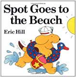 Spot Goes to the Beach (color) (Spot (Paperback))