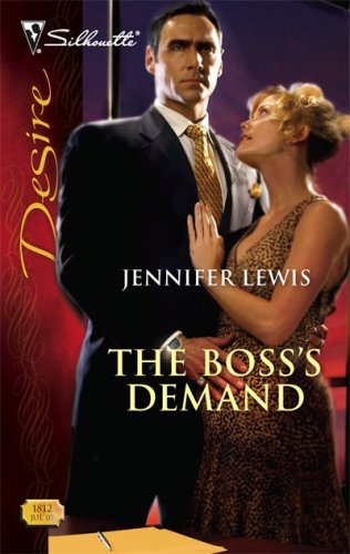The Boss's Demand (Silhouette Desire), JENNIFER LEWIS