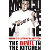 Devil in the kitchenby Marco Pierre White