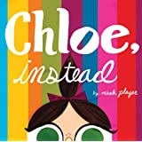 Chloe, Instead