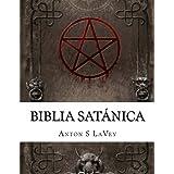 Biblia Satánica (Spanish Edition)