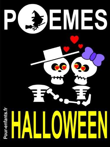 Couverture du livre Poèmes d'Halloween: Pour enfants. Vampires, sorcières et fantômes sont au rendez-vous dans ce petit livre de poésie sur le thème d'Halloween. En compagnie ... Avec l'idée de mourir de rire, pas de peur.