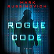 Rogue Code: A Jeff Aiken Novel | Mark Russinovich
