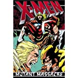X-Men: Mutant Massacre TPB (X-Men (Marvel Paperback))by Chris Claremont
