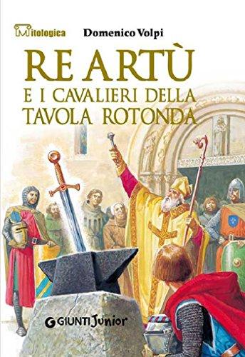 Ebook re art e i cavalieri della tavola rotonda - Cavalieri della tavola rotonda ...