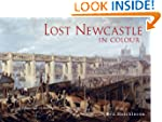 Lost Newcastle in Colour