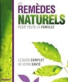 echange, troc Alpen - Les remèdes naturels pour toute la famille : Le guide complet de votre santé