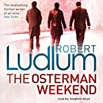 The Osterman Weekend | Robert Ludlum