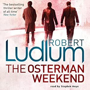 The Osterman Weekend Audiobook