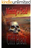 Missing or Dead: A Four Corners Mystery (A Four Corners' Mystery (G Daniel Corbin mystery) Book 2)