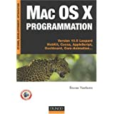 Mac Os X programmation : Versions 10.5 L�opard WebKit, Cocoa, AppleScript, Dashboard, Core-Animation...par Etienne Vautherin