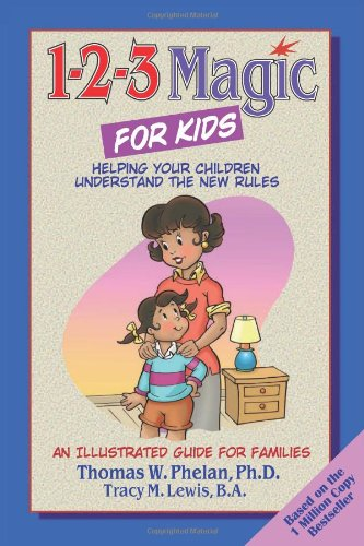 1-2-3 Magic for Kids: Helping Your Kids Understand the New Rules (Magic 1 2 3 compare prices)