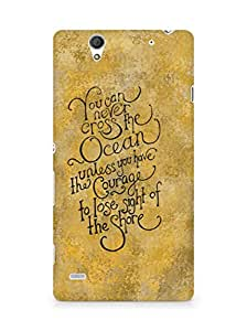 AMEZ you can never cross the Ocean Back Cover For Sony Xperia C4