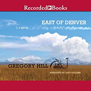 East of Denver | [Gregory Hill]